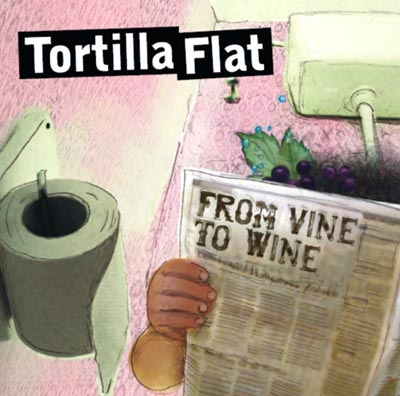 CD-Cover: Tortilla Flat - From Vine to Wine